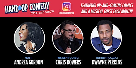 Hand Up Comedy Open Mic Show feat. Chris Bowers & Dwayne Perkins! tickets