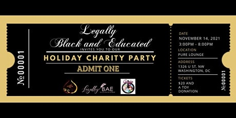 Legally Black and Educated Presents Our 1st Annual Holiday Charity Party tickets