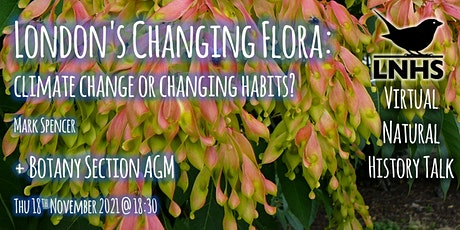 Botany AGM and London's Changing Flora; climate change or changing habits? tickets
