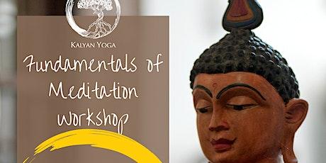 Fundamentals of Meditation Workshop tickets