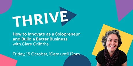 How to Innovate as a Solopreneur and Build a Better Business tickets