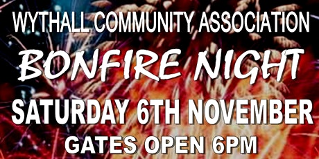 Wythall Community Association Bonfire Night and Fireworks tickets
