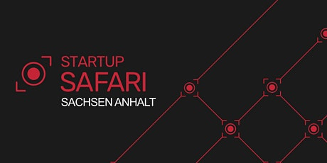 Startup SAFARI Saxony-Anhalt Bernburg 2021 Tickets