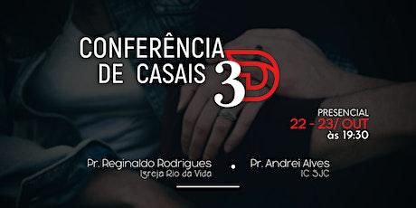 Conferência de Casais 3D tickets