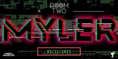 RoomTwo Presents: Myler w/ K-9 Unit tickets