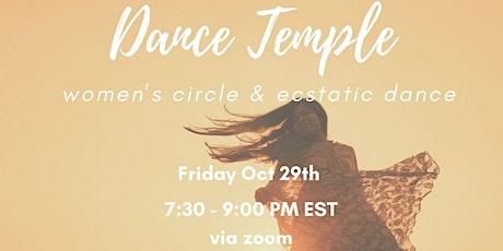 Dance Temple -  Women's Circle & Ecstatic Dance tickets