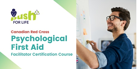 Psychological First Aid - Facilitator Course (Train-the-Trainer) tickets