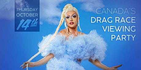 Canadas Drag Race Viewing Party with Denali! ALL AGES EVENT tickets