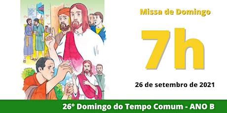 26/09 Missa 7h ingressos