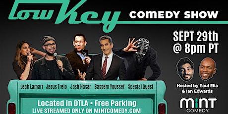 Lowkey Comedy w/ Ian Edwards, Bassem Youssef and Jesus Trejo tickets