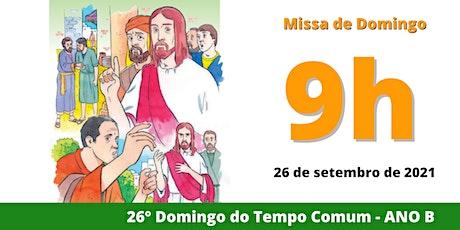 26/09 Missa 9h ingressos