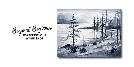 Monochromatic Landscape - Beyond Beginner Watercolour Workshop [ONLINE] tickets