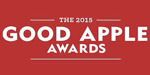 The 2015 Good Apple Awards