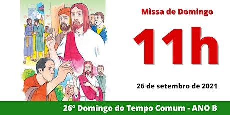 26/09 Missa 11h ingressos