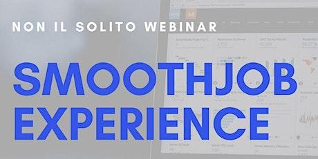 SMOOTHJOB EXPERIENCE - Come gestire i colleghi in smartworking biglietti