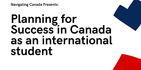 Planning for Success in Canada as an International Student tickets