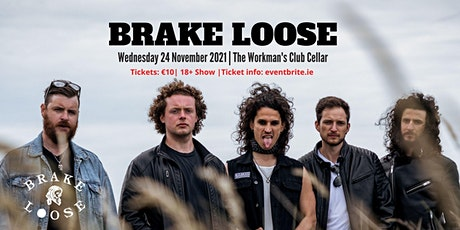 BRAKE LOOSE live at The Workman's Club Cellar tickets