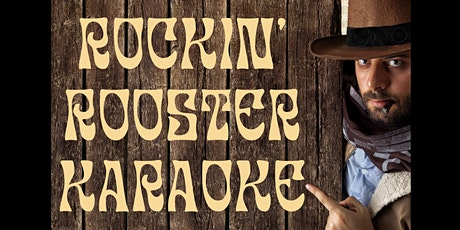 The Second Chance Saloon Presents Rockin' Rooster Karaoke tickets