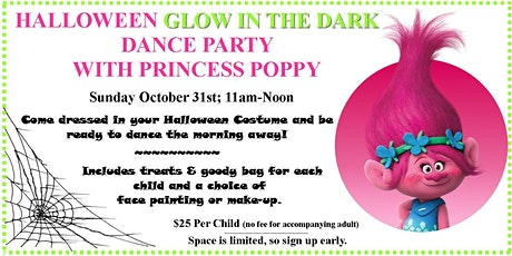 Halloween GLOW Party with Princess Poppy! tickets