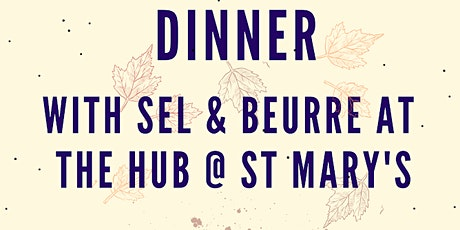 Dinner with Sel & Beurre tickets