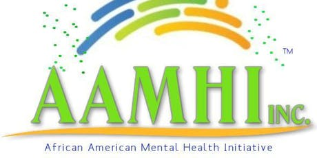 African American Mental Health Initiative Aamhi Events Eventbrite