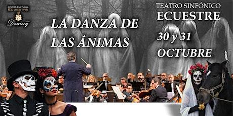 """""""LA DANZA DE LAS ÁNIMAS"""" 30 de octubre boletos"""