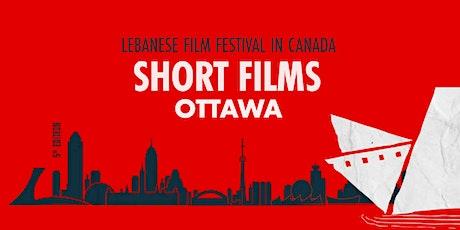 Lebanese Film Festival in Canada - Short Films Session  - Ottawa tickets