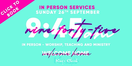 King's Church Indoor Gathering 945am Sunday 26th September tickets