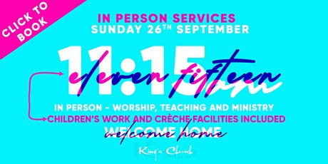 King's Church Indoor Gathering 1115am Including Children's Work 26th Sept tickets