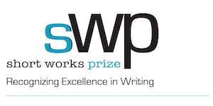 Short Works Prize Awards Ceremony • Recognizing...