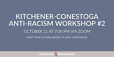 Kitchener-Conestoga Anti-Racism Workshop #2 tickets