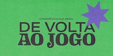 DE VOLTA AO JOGO | MJA OFICIAL ingressos