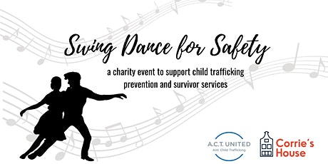 Swing Dance for Safety: A Charity Event to End Child Trafficking tickets