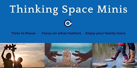 Finding Positive Ways Through the Technology - Thinking Space Mini tickets