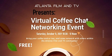 Atlanta Film and TV presents Virtual Coffee Chat Networking Event tickets