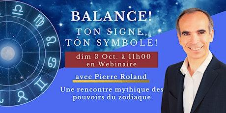Ton signe, ton symbole de vie - Balance billets