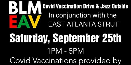 BLM EAV Covid Vaccination Drive & Jazz Outside Concert tickets