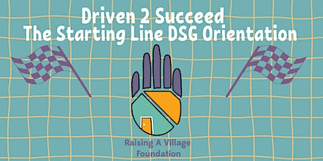 The Starting Line: Driven Student Guide Orientation tickets