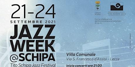Jazz Week @ Schipa biglietti