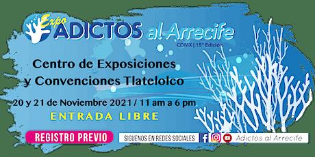 Adictos al Arrecife 15ª Edición 2021-2 entradas