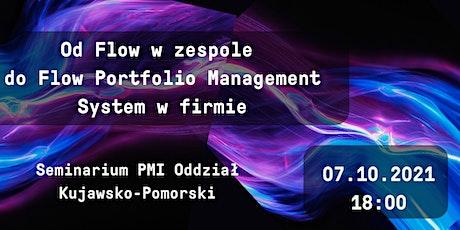 Od Flow w zespole do Flow Portfolio Management System w firmie tickets