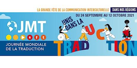 Journée Mondiale de la Traduction 2021 : Uni(e)s dans la traduction billets