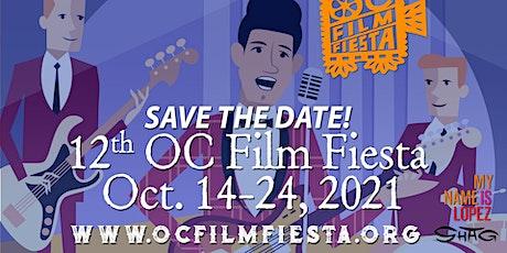 12th OC Film Fiesta Oct. 14-24, 2021 tickets