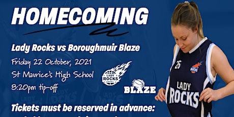 Homecoming | Lady Rocks vs Boroughmuir Blaze tickets