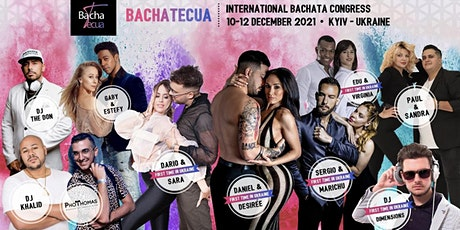 BACHATECUA International Congress 10-12 of December in Ukraine with The MOB tickets