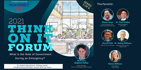 Think On It Forum: What is Govt's Role During An Emergency? tickets