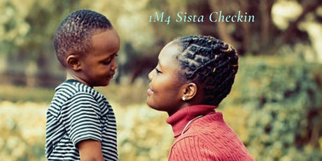 1M4 Sista Checkin: Black Youth Suicide Prevention tickets
