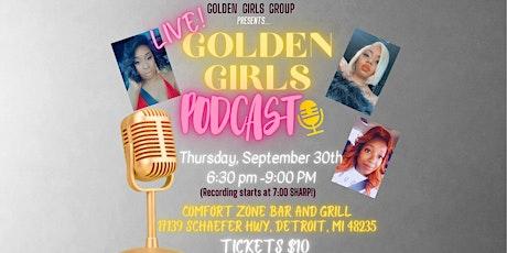 Golden Girls Podcast LIVE! Season 3 Premier! tickets