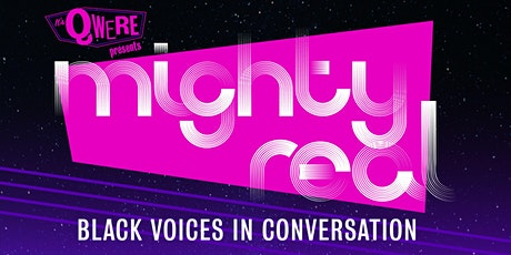 ItsQwere's Mighty Real: Black Voices In Conversation tickets