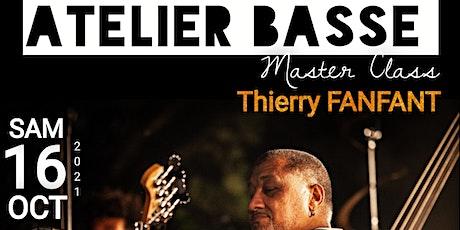 ATELIER BASSE - Thierry FANFANT (Partage, Echange et Transmission) billets